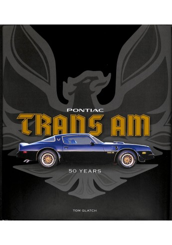 Pontiac Trans Am - 50 Years