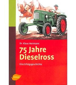 75 Jahre Dieselross Voorkant
