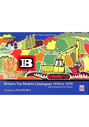 Britains Toy Models Catalogues 1970 to 1979 with comprehensive indices