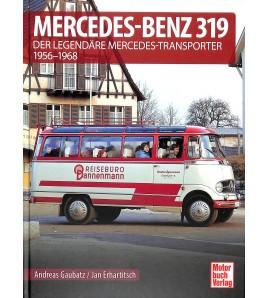Mercedes-Benz 319 Der legendäre Mercedes-Transporter 1956-1967