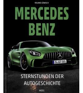Mercedes Benz Sternstunden der Autogeschichte