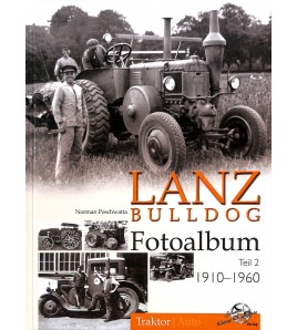 Lanz Bulldog Fotoalbum Teil 2  1910-1960