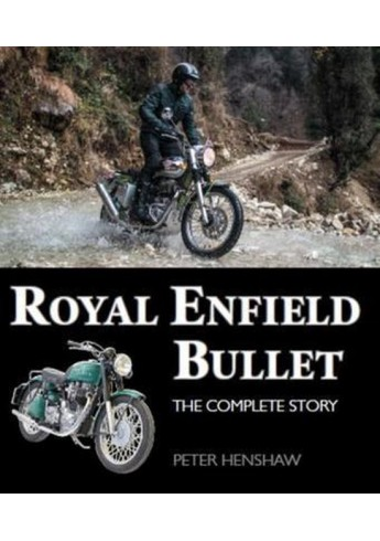 Royal Enfield Bullet -  The Complete Story