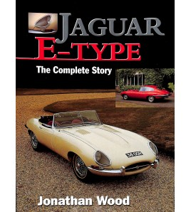 Jaguar E-type  The Complete Story