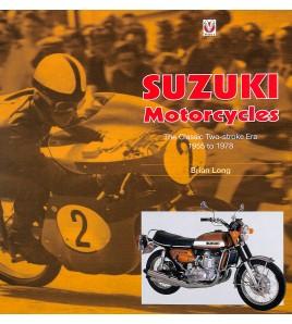 Suzuki Motorcycles - The Classic Two-stroke Era 1955 to 1978