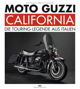 Moto Guzzi California Die Touring-Legende aus Italien
