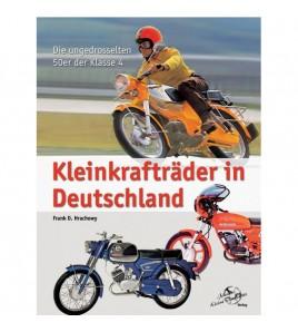 Kleinkrafträder in Deutschland Die ungedrosselten 50er der Klasse