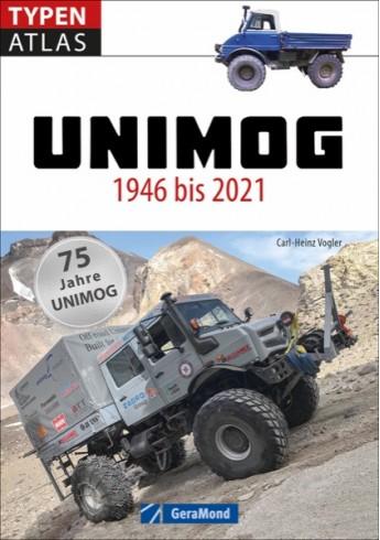 Unimog 1946 bis 2021 - 75 Jahre Unimog