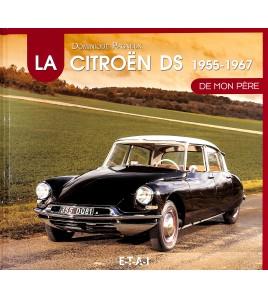 DE CITROËN DS DE MON PÈRE (1955-1967) DEEL 1