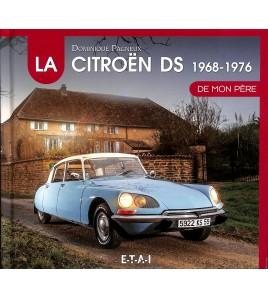 DE CITROËN DS DE MON PÈRE (1968-1976) DEEL 2