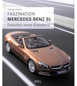 Faszination Mercedes-Benz SL -  Evolution eines Klassikers