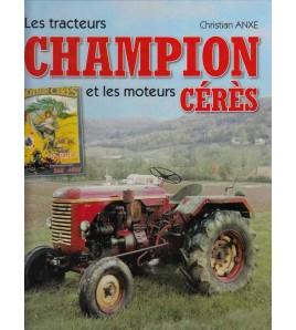 Les Tracteurs Champion et les moteurs Cérès Voorkant