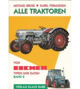 Alle Traktoren von Eicher, Band 2