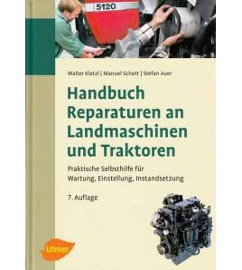 Handbuch Reparaturen an Landmachinen und Traktoren