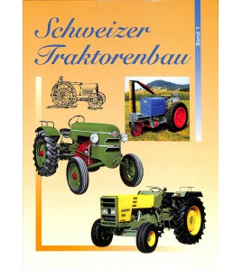 Schweizer Traktorenbau Band 1 Voorkant