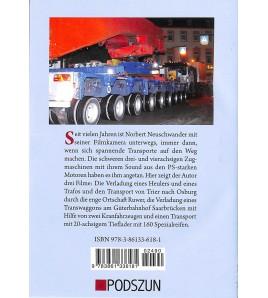 Schwertransporte, Deel 1