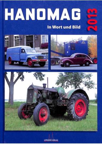 Hanomag in Wort und Bild 2013 Voorkant