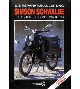 Simson Schwalbe Die Reparaturanleitung - Ersatzteile, Technik, Wartung Voorkant