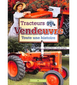 Tracteurs Vendeuvre - Toute une histoire Voorkant