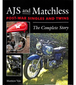 AJS and Matchless  Post -War Singles and Twins  -  The Complete Story Voorkant