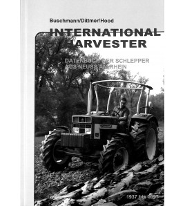 International Harvester Datenbuch der Schlepper aus Neuss am Rhein