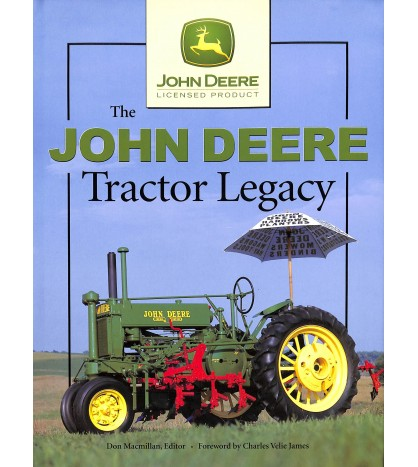 The John Deere Tractor Legacy