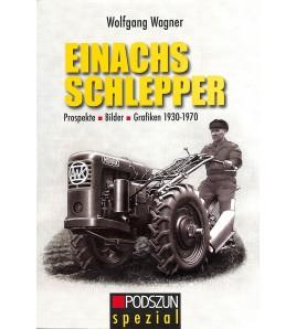 Einachs Schlepper 1930er bis 1960er Jahre Voorkant