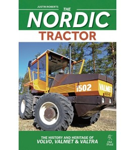 The Nordic Tractor - The History and Heritage of Volvo, Valmet and Valtra