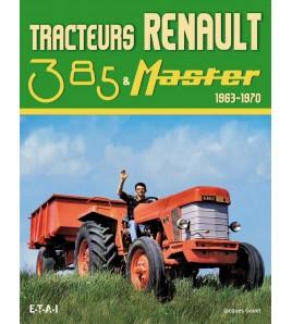 Tracteurs Renault 385 & Master 1963-1970