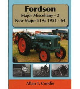 Fordson Major Miscellany 2 New Major E1A's 1951-1964