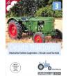 Deutz traktoren Deutsche Traktor-Legenden - Einsatz und Technik