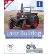 Lanz Bulldog Deutsche Traktor-Legenden - Einsatz und Technik