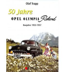 50 Jahre opel Olympia Rekord Baujahre 1953-1957