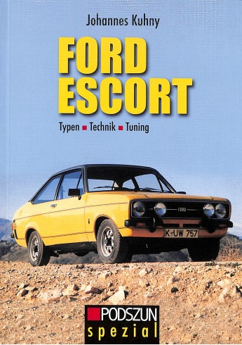 Ford Escort Typen Technik Tuning