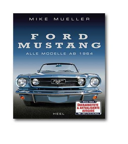 Ford Mustang Alle Modelle ab 1964