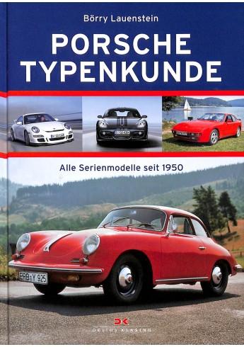 Porsche Typenkunde, alle Serienmodellen seit 1950